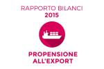 Rapporto Bilanci 2015: la propensione all'export