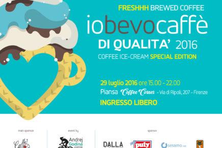Io bevo caffè di qualità torna a Firenze il 29 luglio