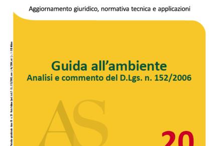 Guida all'ambiente: analisi e commento del D.Lgs. 152/2006